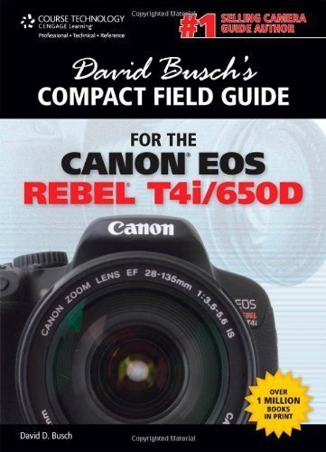 david-buschs-compact-field-guide-for-the-canon-eos-rebel-t4i-650d-david-buschs-compact-field-guides-