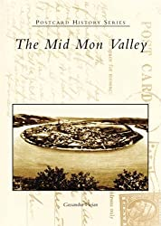 The Mid Mon Valley (PA) (Postcard History Series) by Cassandra Vivian (2004-08-16)