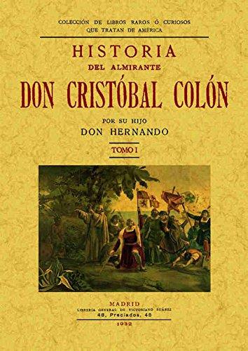 Historia del Almirante don Cristóbal Colón (2 tomos): Historia del almirante D. Cristobal Colón