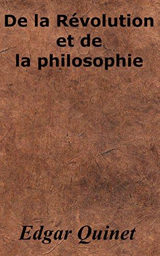 De la Révolution et de la philosophie par Edgar Quinet
