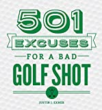 501 Excuses for a Bad