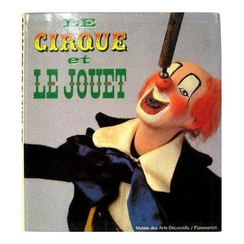 Le Cirque et le jouet