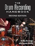 The Drum Recording Handbook (Music Pro Guides) - Bobby Owsinski