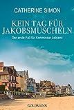 Kein Tag für Jakobsmuscheln: Der erste Fall für Kommissar Leblanc (German Edition)