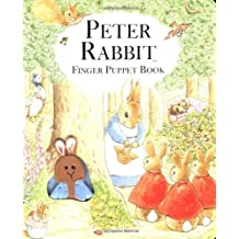 PETER RABBIT FINGER PUPPET BOOK (New Edition) (Beatrix Potter Novelties)