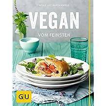 Vegan vom Feinsten (GU Themenkochbuch)