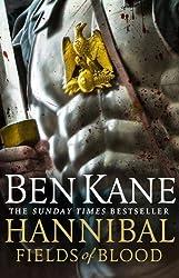 Hannibal: Fields of Blood (Hannibal 2) by Ben Kane (2014-01-16)
