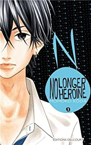 No longer heroine Edition simple Tome 2