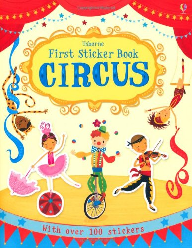 First Sticker Book: Circus (Usborne First Sticker Books)