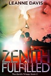 Zenith Fulfilled (Zenith Trilogy, #3) (English Edition)