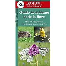 Guide de la faune et de la flore : Plus de 800 plantes et animaux de nos contrées (1CD audio)