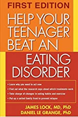 By James Lock Help Your Teenager Beat an Eating Disorder Paperback