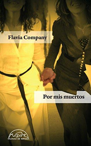 Por mis muertos (Voces / Literatura nº 192) eBook: Flavia ...