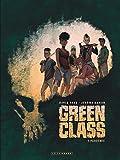 Green Class - Tome 1 - Pandémie