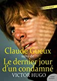 Claude Gueux - Suivi de Le dernier jour d'un condamné (Les grands classiques Culture commune) - Format Kindle - 9782363074324 - 0,99 €