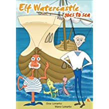 Elf Watercastle goes to sea (English Edition)