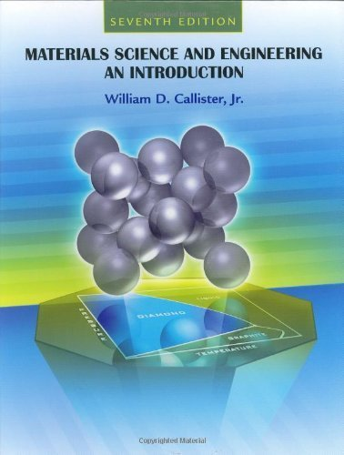 Materials Science and Engineering: An Introduction by Callister, William D. (2006) Hardcover