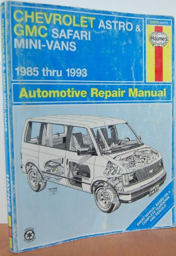 Gmc Safari Mini Vans Automotive Repair Manual 1985 Thru 1993 (HAYNES AUTOMOTIVE MANUALS) ()