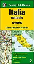 Cartina Geografica Italia 2017.Italia Centrale 1 400 000 Carta Stradale E Turistica Aa Vv Libri Amazon It