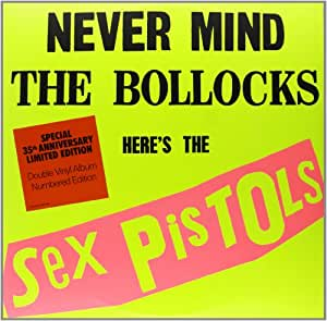 Never Mind The Bollocks, Here'S The Sex Pistols - Edition Limite (Vinyle)