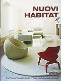 Scarica Libro Nuovi habitat Ediz illustrata (PDF,EPUB,MOBI) Online Italiano Gratis