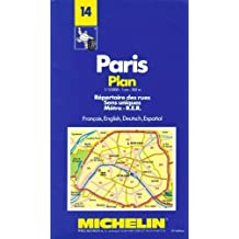 Paris Plan: Repertoire Des Rues Sens Uniques Metro R.E.R./Francais, English, Deutsch, Espanol (No 14) by Pneu Michelin (Firm) (1992-08-02)