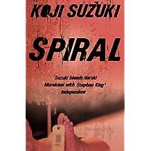 Spiral by Koji Suzuki (2007-11-05)