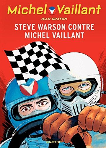 Livre Michel Vaillant - tome 38 - Steve Warson contre Michel Vaillant epub, pdf