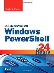 Windows PowerShell 5 in 24 Hours, Sams Teach Yourself