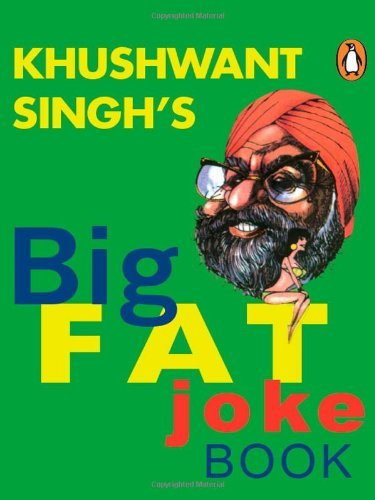 Khushwant Singh's Big Fat Joke Book by Khushwant Singh (2000-10-14)