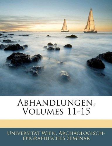 Abhandlungen, Volumes 11-15