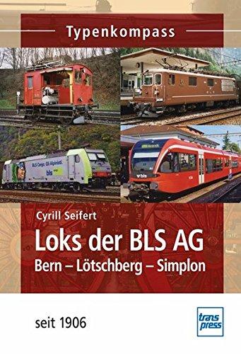 Loks der BLS AG: Bern-Lötschberg-Simplon  -  seit 1906