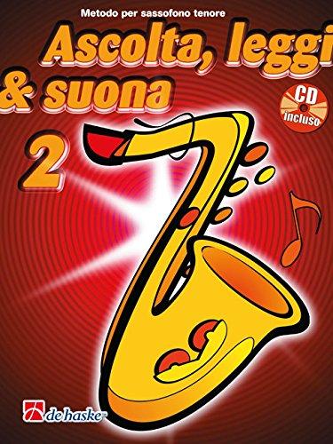 Ascolta, Leggi & Suona 2 saxofono tenore   + CD