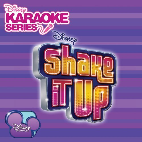 Disney's Karaoke Series: Shake It Up by Various Artists