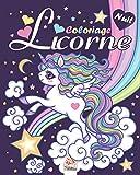 Licorne - Edition Nuit: Livre de Coloriage Pour les Enfants de 4 à 12 Ans...