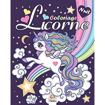 Licorne - Edition Nuit: Livre de Coloriage Pour les Enfants de 4 à 12 Ans