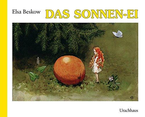 Das Sonnenei: Bilderbuch