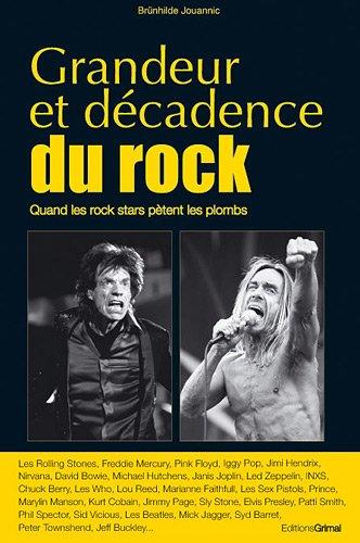 Grandeur et décadence du Rock