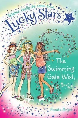 [(Lucky Stars 10: The Swimming Gala Wish)] [By (author) Phoebe Bright ] published on (November, 2013)