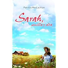 Sarah, sencilla y alta / Sarah, Plain and Tall (Spanish Edition) by Patricia MacLachlan (2011-06-30)