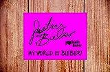 Cartello impermeabile con autografo di Justin Bieber, ideale come regalo di compleanno o di Natale 9364 (formato A4, 20 cm x 30 cm, in vinile autoadesivo)