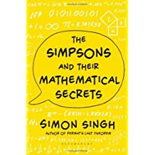 The Simpsons and Their Mathematical Secrets by Simon Singh (2013-10-10)