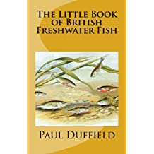 The Little Book of British Freshwater Fish