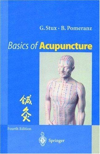 Basics of Acupuncture by Gabriel Stux (27-Nov-1997) Paperback