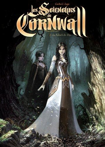 Les seigneurs de Cornwall T02 La filleule...