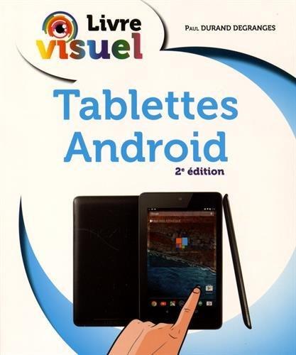 Livre visuel - Tablettes Android, 2e dition