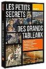 Petits secrets des grands tableaux - Volume 5