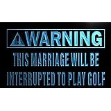 ADV PRO n034-b Warning Marriage interrupt play golf Neon Sign Barlicht Neonlicht Lichtwerbung