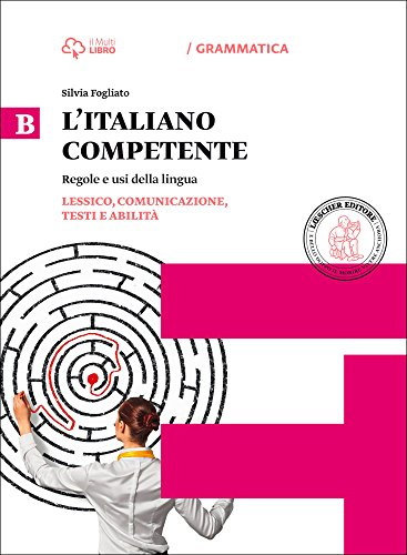 Italiano competente. Per le Scuole superiori. Con e-book. Con espansione online: 2