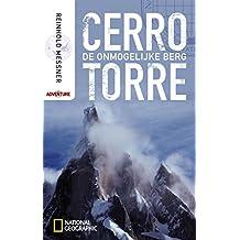 Cerro Torre (National Geographic adventure) (Dutch Edition)